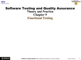 Software Testing and Quality Assurance Theory and Practice Chapter 9 Functional Testing
