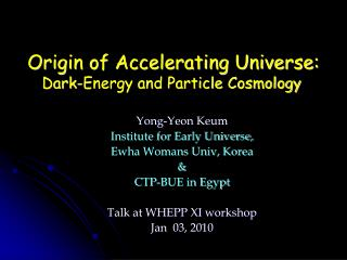 Origin of Accelerating Universe: Dark-Energy and Particle Cosmology