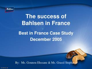 The success of Bahlsen in France