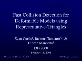 Fast Collision Detection for Deformable Models using Representative-Triangles