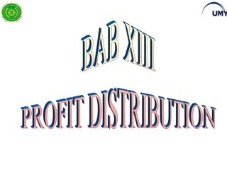 BAB XIII PROFIT DISTRIBUTION