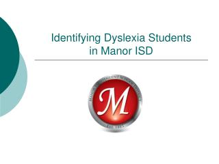 Identifying Dyslexia Students in Manor ISD