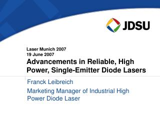 Franck Leibreich Marketing Manager of Industrial High Power Diode Laser