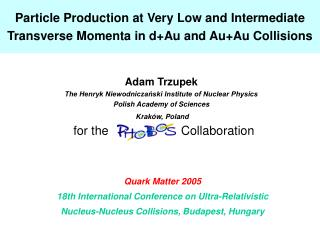 Particle Production at Very Low and Intermediate Transverse Momenta in d+Au and Au+Au Collisions