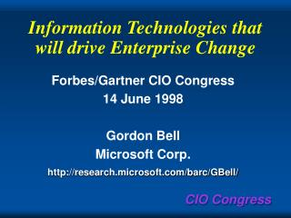 Information Technologies that will drive Enterprise Change