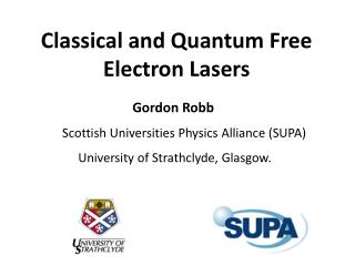 Classical and Quantum Free Electron Lasers