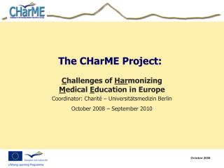 The CHarME Project: