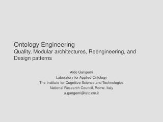 Ontology Engineering Quality, Modular architectures, Reengineering, and Design patterns