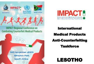 International  Medical Products Anti- Counterfeiting Taskforce LESOTHO