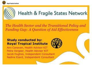 The Health Sector and the Transitional Policy and Funding Gap: A Question of Aid Effectiveness