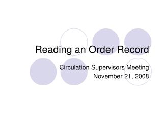 Reading an Order Record