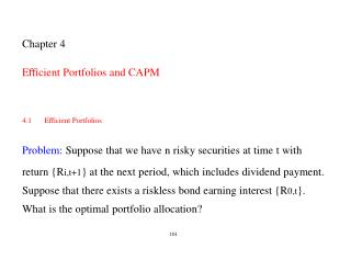 Chapter 4 Efficient Portfolios and CAPM