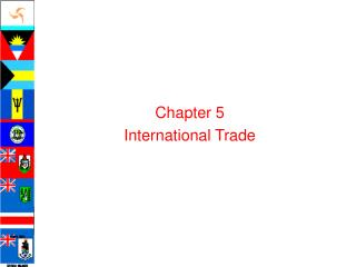 Chapter 5 International Trade