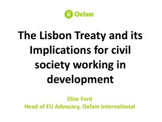 The Lisbon Treaty and its Implications for civil society working in development