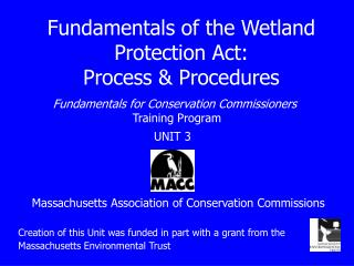 Fundamentals of the Wetland Protection Act: Process & Procedures