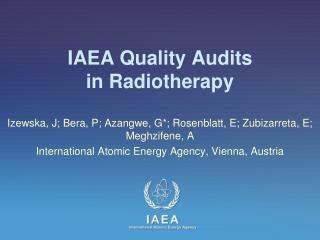 IAEA Quality Audits in Radiotherapy