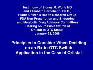 Testimony of Sidney M. Wolfe MD