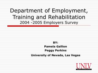 Department of Employment, Training and Rehabilitation  2004 -2005 Employers Survey