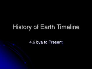 History of Earth Timeline