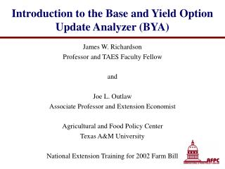 Introduction to the Base and Yield Option Update Analyzer (BYA)