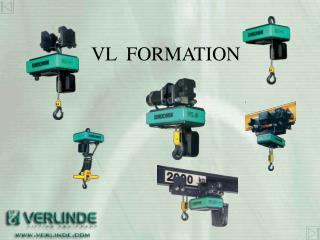 VL  FORMATION