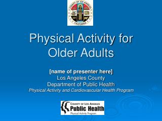 Physical Activity for Older Adults