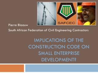 Implications of the Construction Code on small enterprise development?