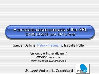 A template-based analysis of the GRL EMMSAD 2005, june 13-14, Porto