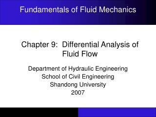 Chapter 9:  Differential Analysis of Fluid Flow