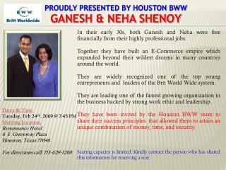 Proudly Presented by Houston  bww GANESH & NEHA SHENOY