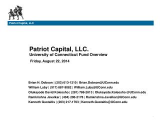 Patriot Capital, LLC. University of Connecticut Fund Overview