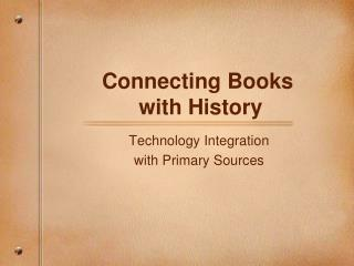 Connecting Books  with History