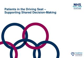 Patients in the Driving Seat –  Supporting Shared Decision-Making