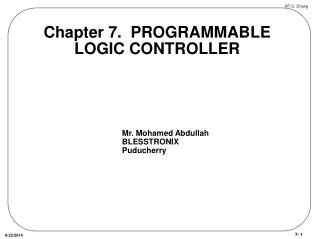 Chapter 7.  PROGRAMMABLE LOGIC CONTROLLER