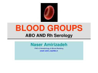 BLOOD GROUPS ABO AND Rh Serology
