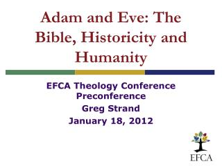 Adam and Eve: The Bible, Historicity and Humanity