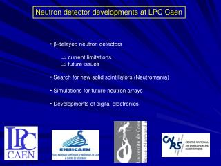 Neutron detector developments at LPC Caen
