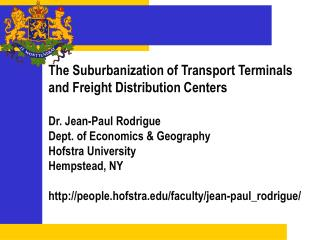 The Suburbanization of Transport Terminals and Freight Distribution Centers