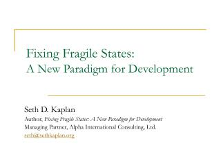 Fixing Fragile States: A New Paradigm for Development