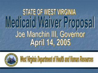 Medicaid Waiver Proposal