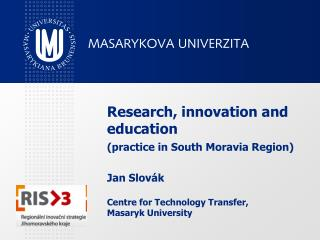 Outcomes  (RIS 1-2,  R&D  proje c t s in South Moravia Region - SMR )