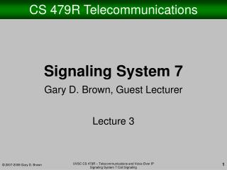 CS 479R Telecommunications
