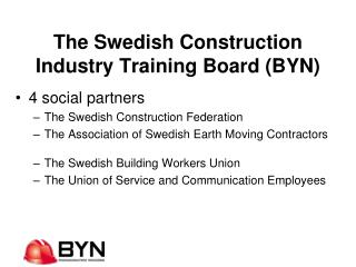 The Swedish Construction Industry Training Board (BYN)