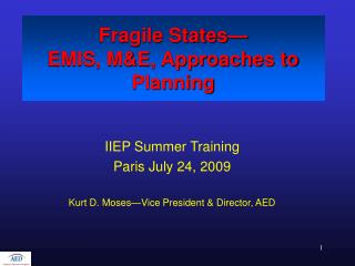 Fragile States— EMIS, M&E, Approaches to Planning