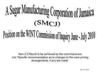 A Sugar Manufacturing Corporation of Jamaica