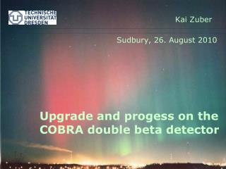 Upgrade and progess on the COBRA double beta detector