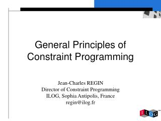 General Principles of Constraint Programming