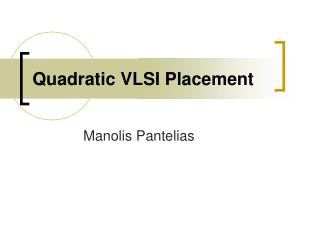Quadratic VLSI Placement