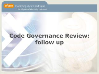 Code Governance Review: follow up