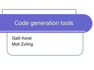 Code generation tools
